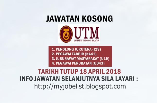 Jawatan Kosong Universiti Teknologi Malaysia (UTM) 18 April 2018