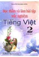 Đọc Thầm Và Làm Bài Tập Trắc Nghiệm Tiếng Việt Lớp 2 Tập 2 - Nguyễn Thị Kim Dung