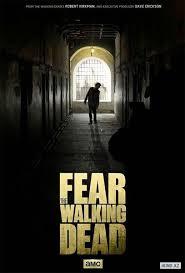 Xác Sống Đáng Sợ Phần 1 - Fear of The Walking Dead (2015)