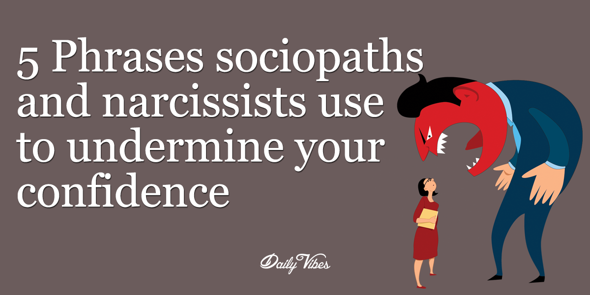 11 ways to know youre dating a sociopath Red flags: how to identify a psychopathic bond  typically, in less than a few  weeks of dating you'll hear that you're the love of their life, they want to be with.