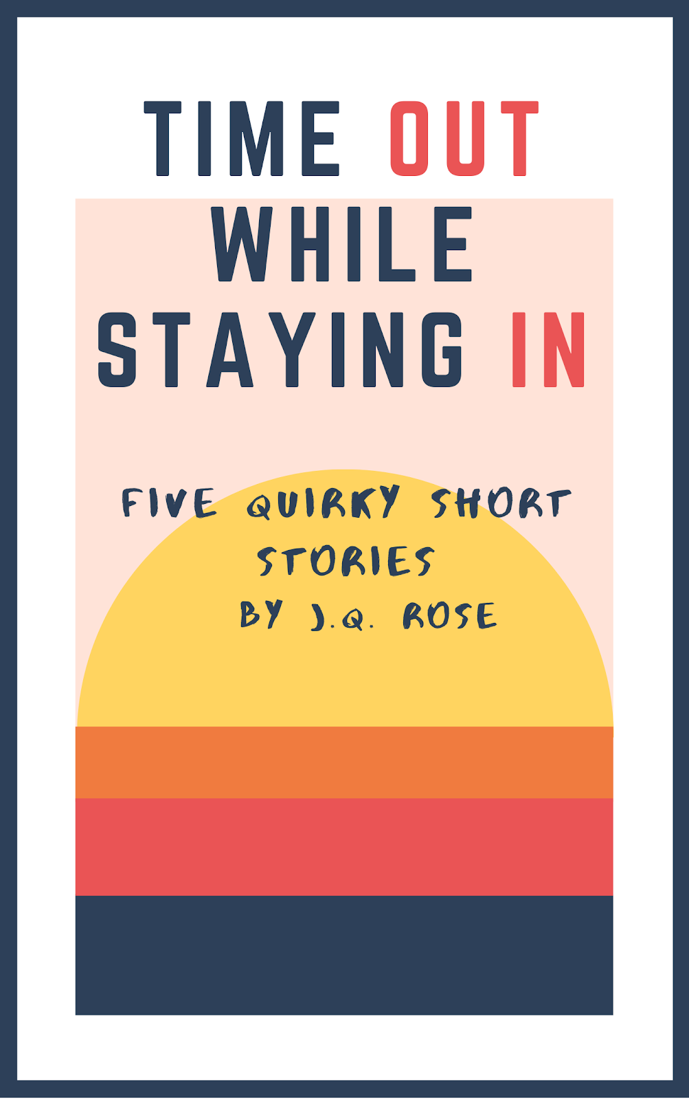 Time Out While Staying In--Click image to download