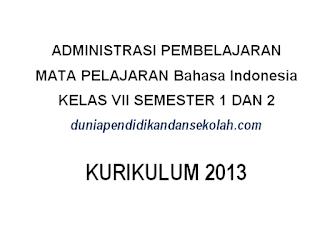 Silabus, RPP, Prota, Prosem Kurikulum 2013 Revisi 2017 Semester 1 dan 2 Kelas VII/ 7 SMP/MTs Mata Pelajaran Bahasa Indonesia