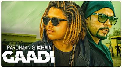 Gaadi by Pardhaan feat Bohemia | Sukh-E Muzical Doctorz