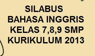 Download Silabus Bahasa Inggris Kelas 7 8 Dan 9 Smp K13 Revisi 2020 Kherysuryawan Id