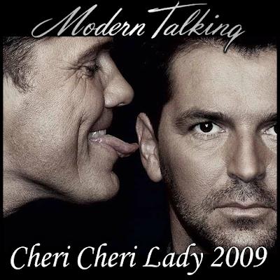 Modern Talking - Cheri Cheri Lady 2009 (Adamst Remix ...