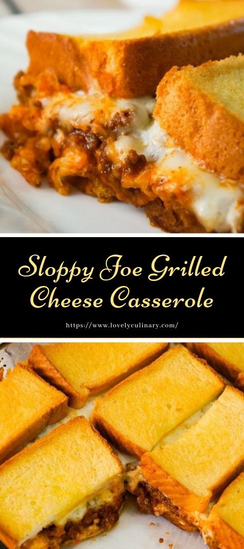 Sloppy Joe Grilled Cheese Casserole #dinnerrecipe #amazingrecipe