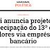Piratini anuncia projeto para antecipação do 13º