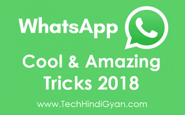 WhatsApp Top 10 Cool And Amazing Tricks 2018 In Hindi