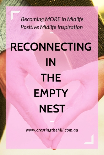 When your adult children have left it's time to re-connect with your partner - rekindle your relationship and enjoy the empty nest. #emptynest #midlife