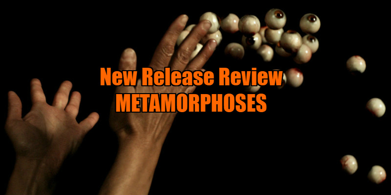 METAMORPHOSES film review