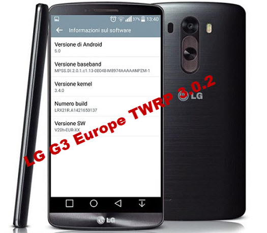 Download and Install TWRP 3.0.2 on LG G3 Europe - AndroidAC