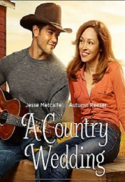 A Country Wedding | Bmovies