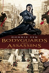 Watch Bodyguards and Assassins Online Free in HD
