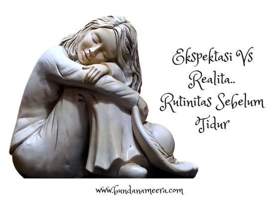 #Rutiinitas wajib sebelum tidur #beberapa hal kecil agar tidur berkualitas
