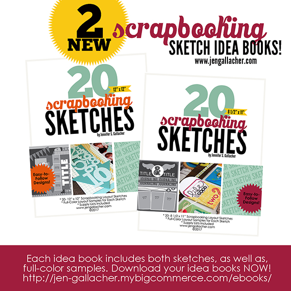 Scrapbooking Sketch Idea Books from www.jengallacher.com. #scrapbooking #scrapbooksketch #ideabook #ebook