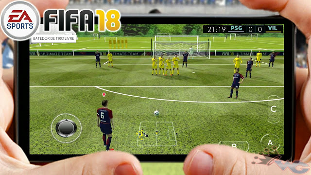 FIFA 18 Android ISO + Save Data Full Transfer 2017-2018 Free Download