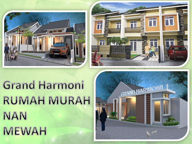 Grand Harmoni Rumah Murah Nan Mewah