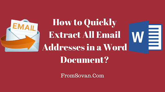 How to Quickly Extract All Email Addresses in a Word Document?