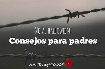 Halloween, padres, no celebrar halloween, mujer, vida, luz