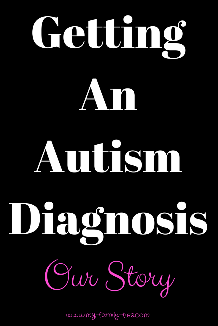Getting an autism diagnosis: Our story. 'Autism, Where direction is more important than speed' Our journey as a family in the diagnosis of our daughter's ASD/Autism. Read more at www.my-family-ties.com My Family Ties Blog.