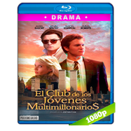El club de los jóvenes multimillonarios (2018) BRRip 1080p Audio Dual Latino-Ingles