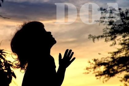 Contoh Doa pagi Rohani Kristen yang Benar Agar Tuhan mendengar Doa kalian