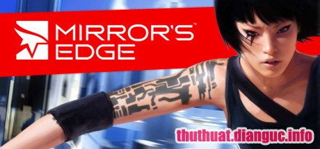 Download game Mirror's Edge miễn phí Fshare