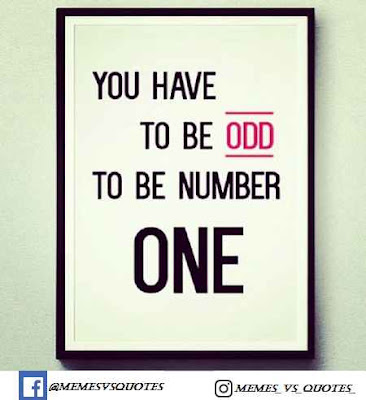 You Have To Be Odd