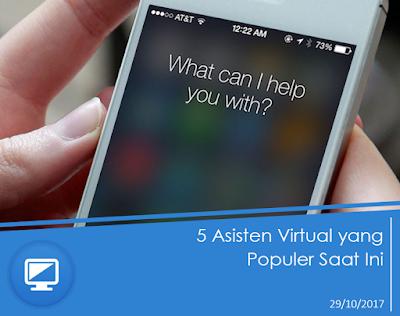 5 Asisten Virtual yang Populer Saat Ini
