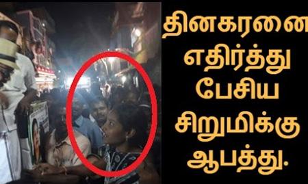 TTV Dinakaran slammed by Girl & women
