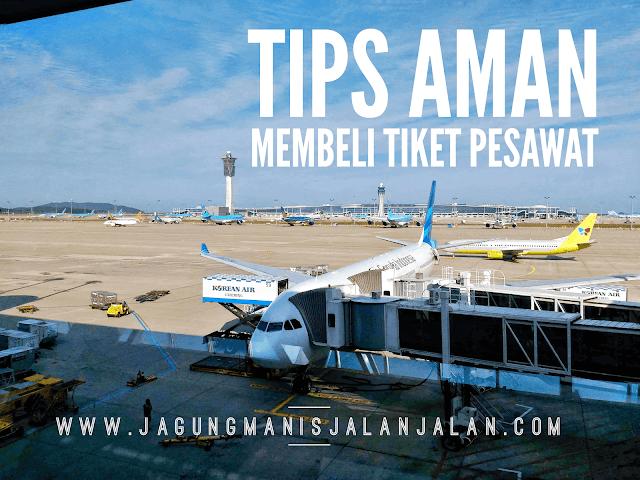 Tips Aman Membeli Tiket Pesawat