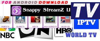 Download Snappy-StreamZ 1.1 Pro Update Android Apk - Watch World Premium Live Tv On Android