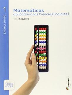Libro Matemáticas I CCSS 1º Bachillerato Santillana Proyecto Saber Hacer Serie Resuelve