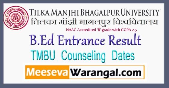 TMBU Tilka Manjhi Bhagalpur University B.Ed Entrance Result 2018 Counseling Dates