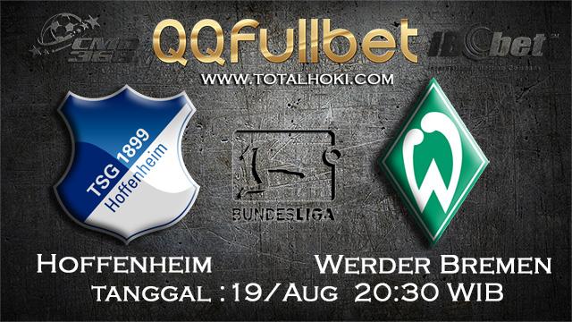 PREDIKSIBOLA - PREDIKSI TARUHAN HOFFENHEIM VS WEDER BREMEN 19 AGUSTUS 2017 (BUNDESLIGA)