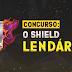 [RESULTADO] Concurso: O Shield Lendário!