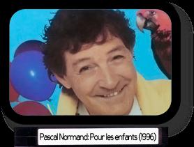 Pascal Normand pour les enfants (1996)