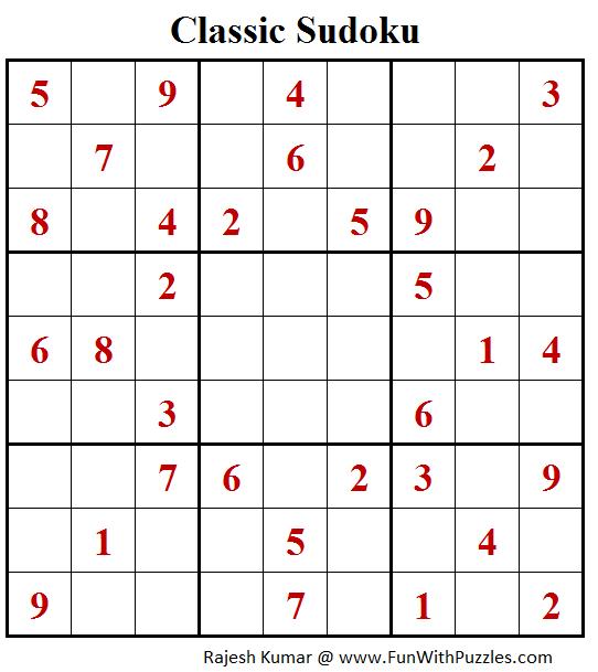 Classic Sudoku Puzzle (Fun With Sudoku #254)