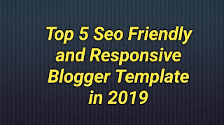 Top 5 Free Seo Optimized And Premium Looking Template for Blogger In 2109 - Pankaj K Tech