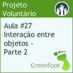 GreenFootBR - Vídeo #27 - Interação entre objetos - Segundo Contato