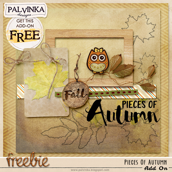 Pieces Of Autumn Collection and Freebie