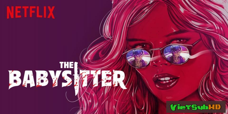Phim Cô giữ trẻ sát nhân VietSub HD | The Babysitter 2017