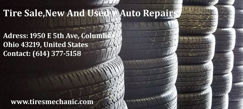 Used Tires Columbus Ohio >> Experts Of Tires Mechanic Are Always There To Serve You