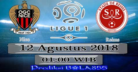 Prediksi Bola855 Nice vs Reims 12 Agustus 2018