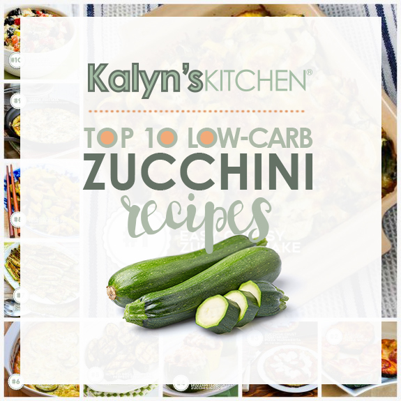 The Top Ten Most Popular Low-Carb Zucchini Recipes from Kalyn's Kitchen