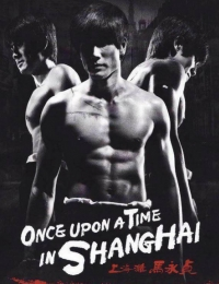 Once Upon A Time In Shanghai | Bmovies