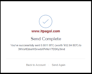 You've successfully send BTC amount.