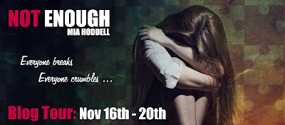 Blog Tour: Not Enough by Mia Hoddell *Giveaway*