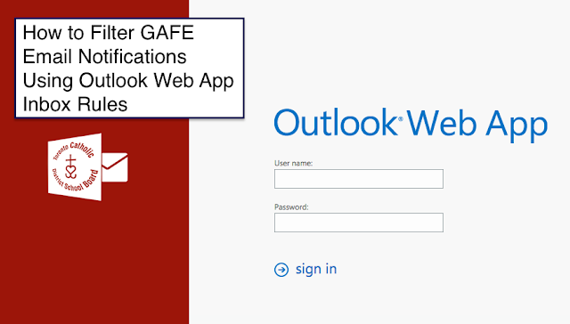 Tutorial: Outlook Web App Inbox Rules - Filtering #GAFE Notification Emails