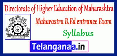 Directorate of Higher Education of Maharashtra B.Ed CET Common Entrance Test Syllabus